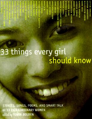 33 Things Every Girl Should Know By Bolden, Tonya (EDT)