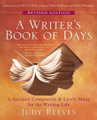A Writer's Book of Days By Reeves, Judy/ Fitch, Janet (FRW)